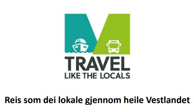 Reis som dei lokale - Travel like the locals: ordinære kollektivruter tilrettelagt for turistar i heile Fjord Norge